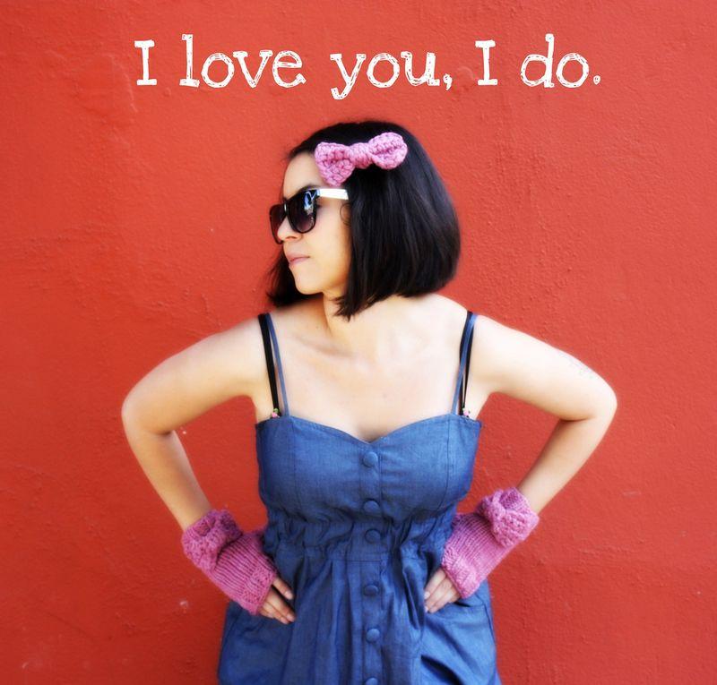 I love you, I do
