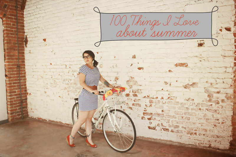 100 things I love about summer
